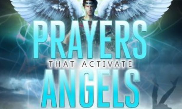 Dozens of Prayers That Activate Angels on Assignment