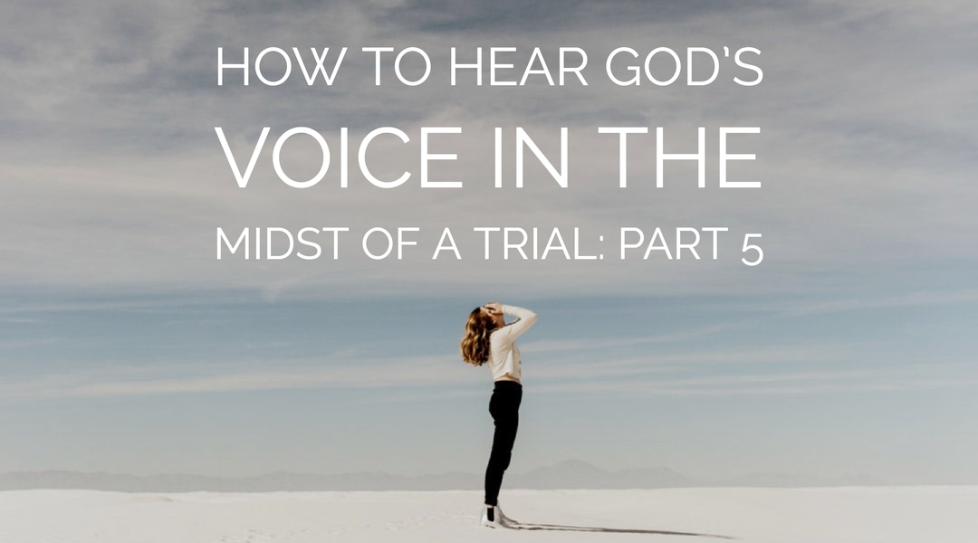 Home jennifer leclaire ministries how to hear gods voice in the midst of a trial part 5 fandeluxe Choice Image