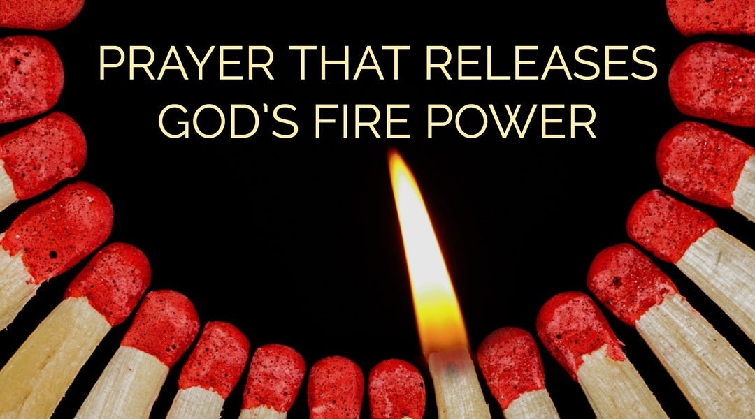 Prayer That Releases God's Firepower | Effective Fervent Prayer | Prophetic Intercession