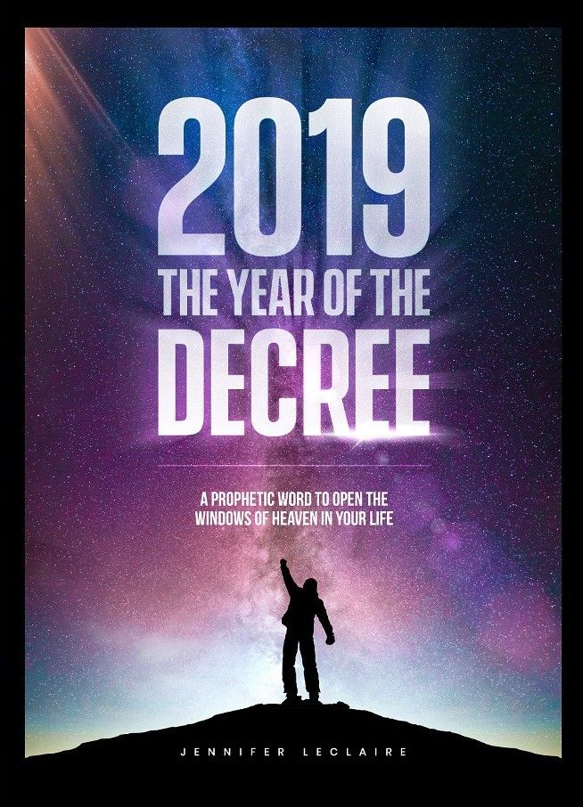 2019 The Year of the Decree