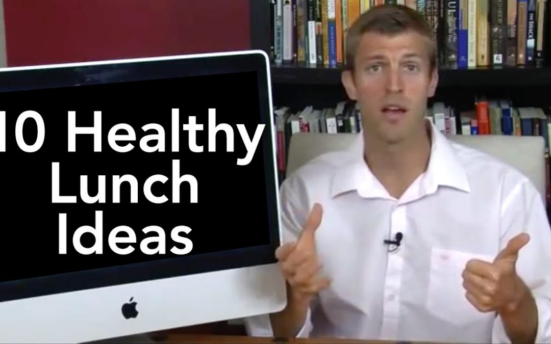 10 Healthy Lunch Ideas-Transformation TV-Episode #002