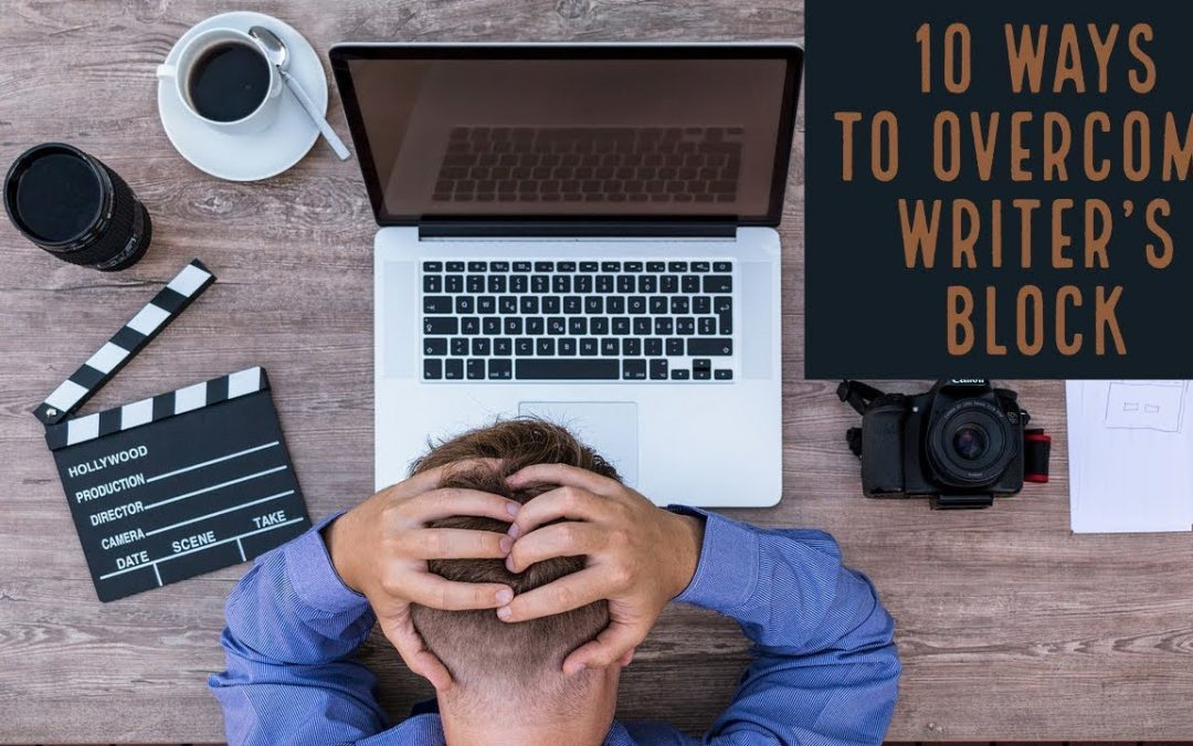 10 Ways to Overcome Writer's Block