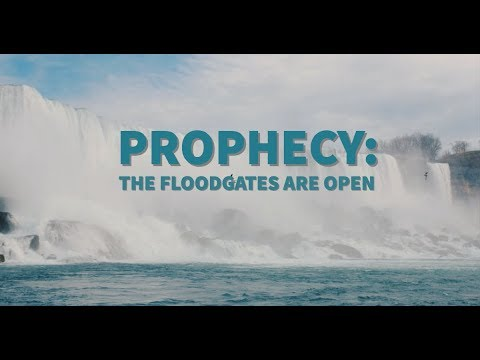 Prophecy: The Floodgates Are Open for 40 Days (Viral Message)