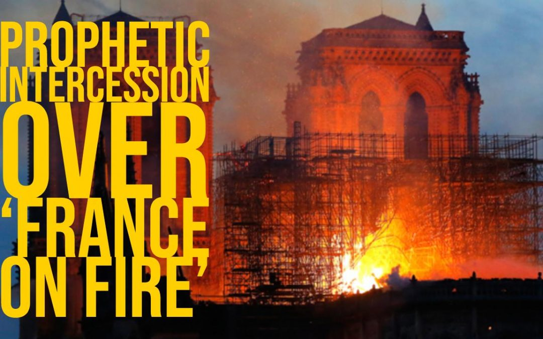 Prophetic Intercession Over France