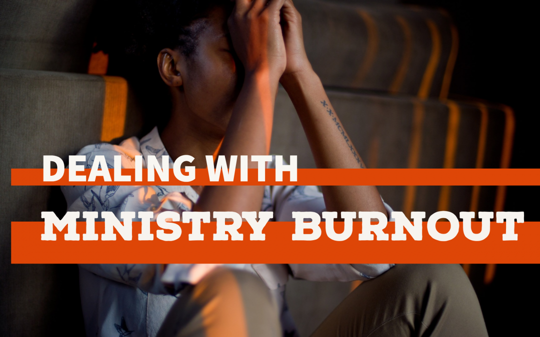 Overcoming Ministry Burnout