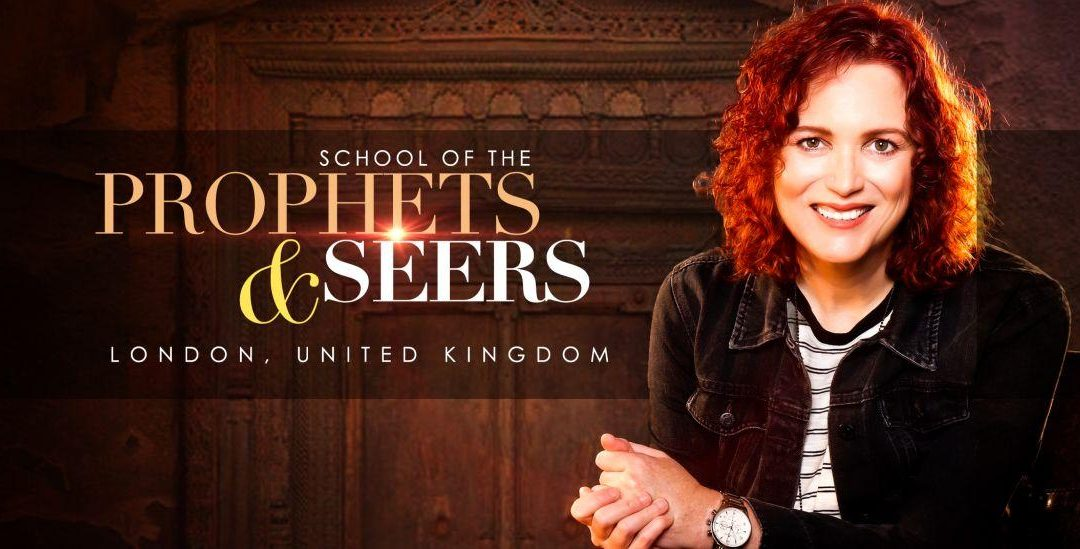LONDON: School of Prophets & Seers with Jennifer LeClaire