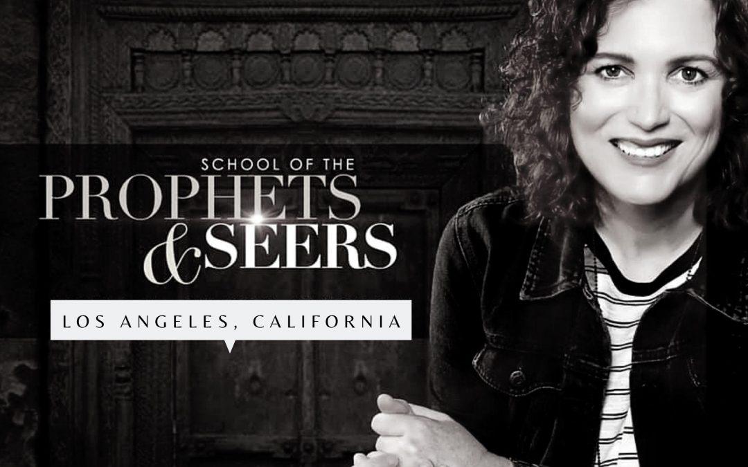 Los Angeles: School of the Prophets & Seers