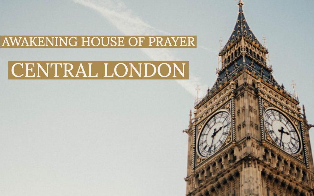Awakening House of Prayer Central London Launch Team