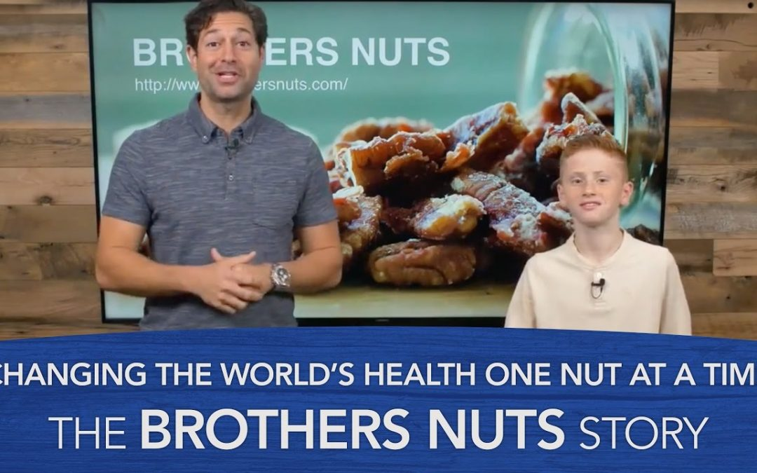 Changing the World's Health One Nut at a Time – The Brothers Nuts Story