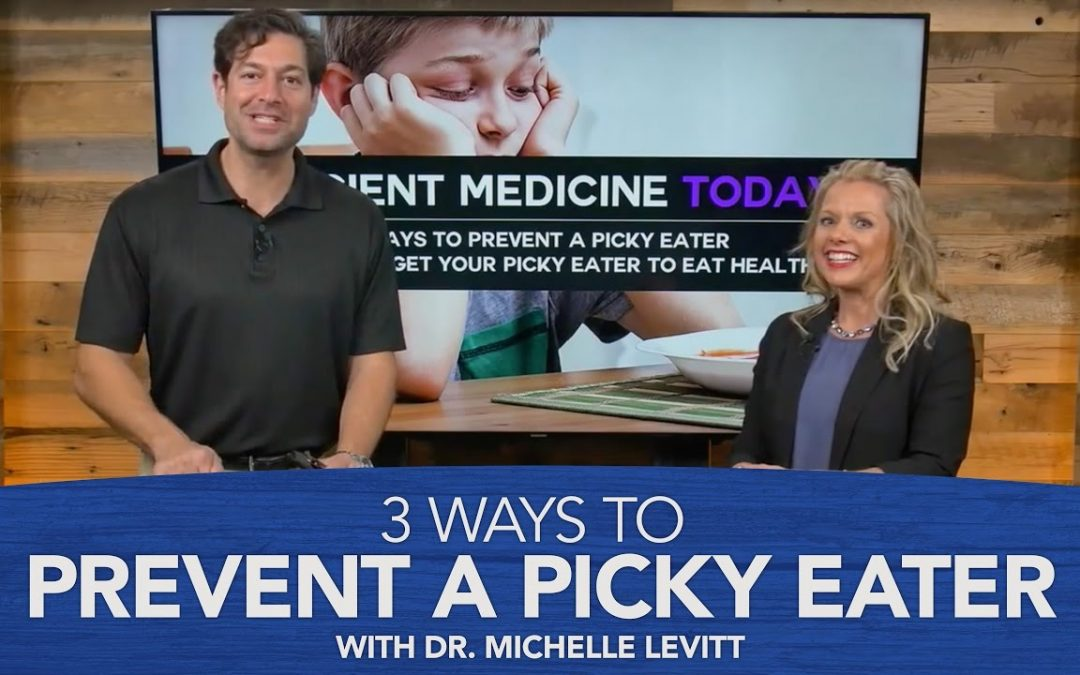 3 Ways to Prevent a Picky Eater with Dr. Michelle Levitt