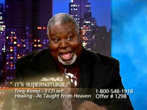 Tony Kemp 2 on It's Supernatural with Sid Roth – Healing