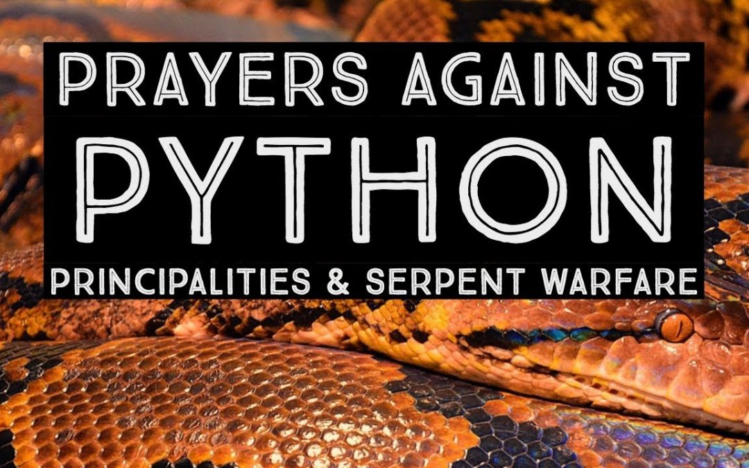Prayers Against Python Principalities & Serpent Warfare | Jennifer LeClaire Breaks Python Witchcraft