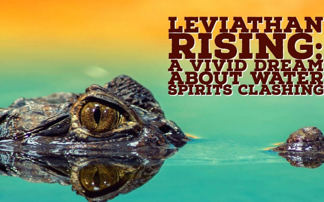 Levitahan Rising: A Prophetic Warning in a Dream About Water Spirits