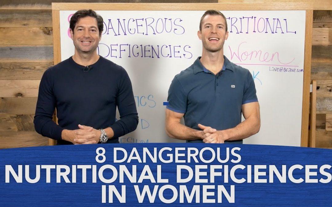 8 Dangerous Nutritional Deficiencies in Women