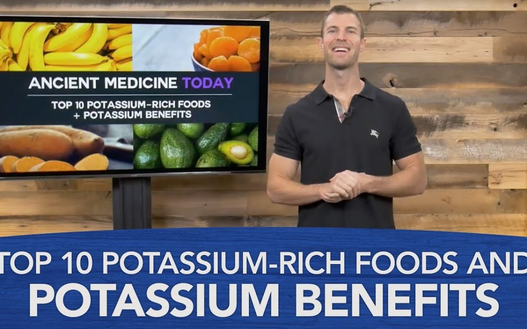 Top 10 Potassium-Rich Foods and Potassium Benefits