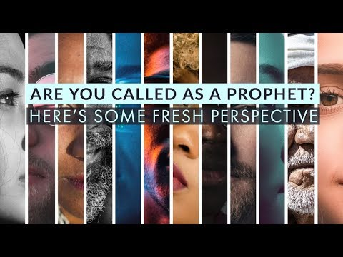 Are You Called to the Office of the Prophet? Here's Some Fresh Perspective