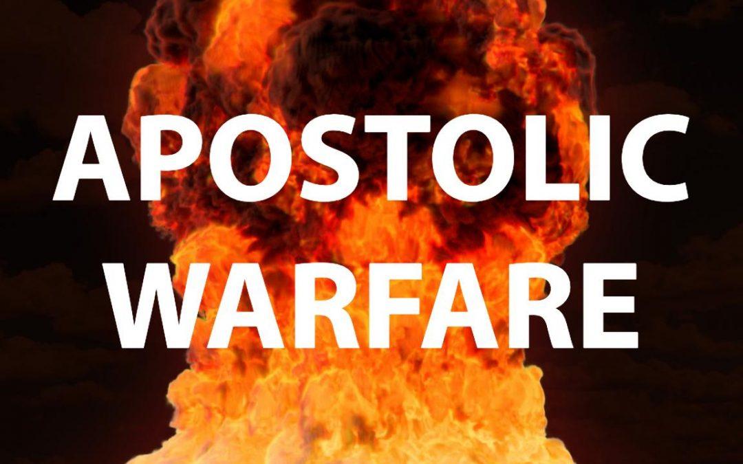 Apostolic Warfare   School of the Apostles
