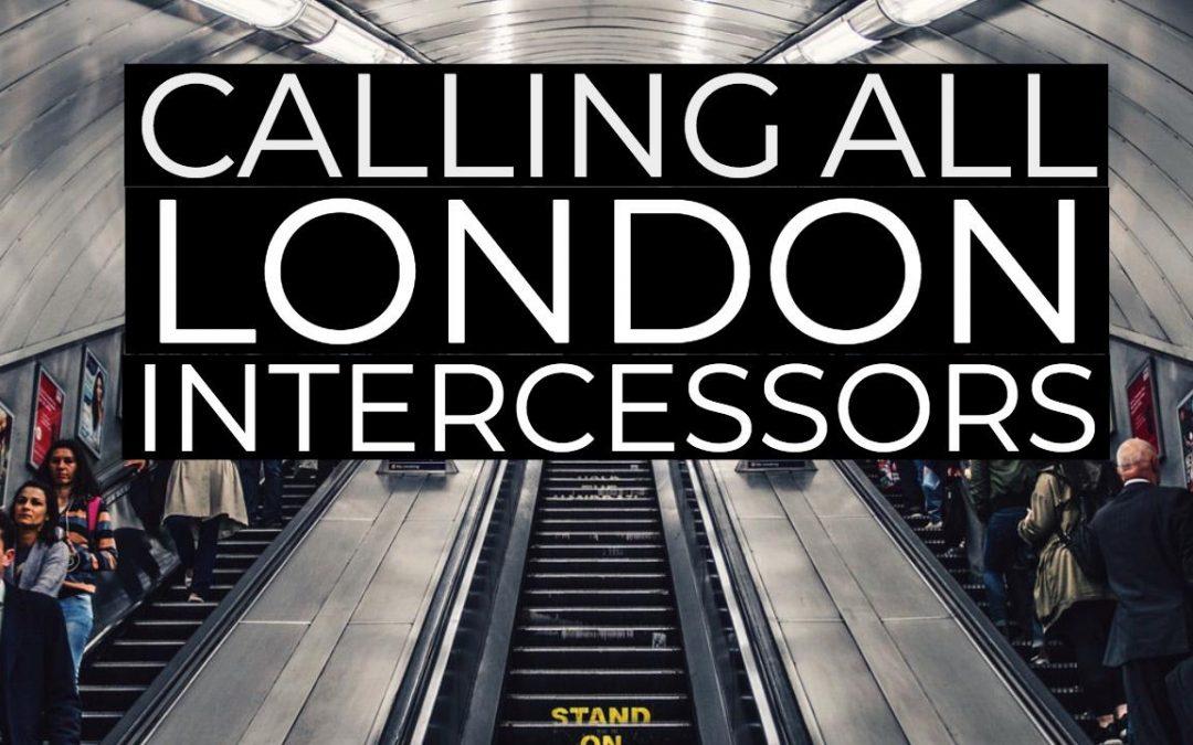 Pre-Brexit Prophetic Intercession Over London