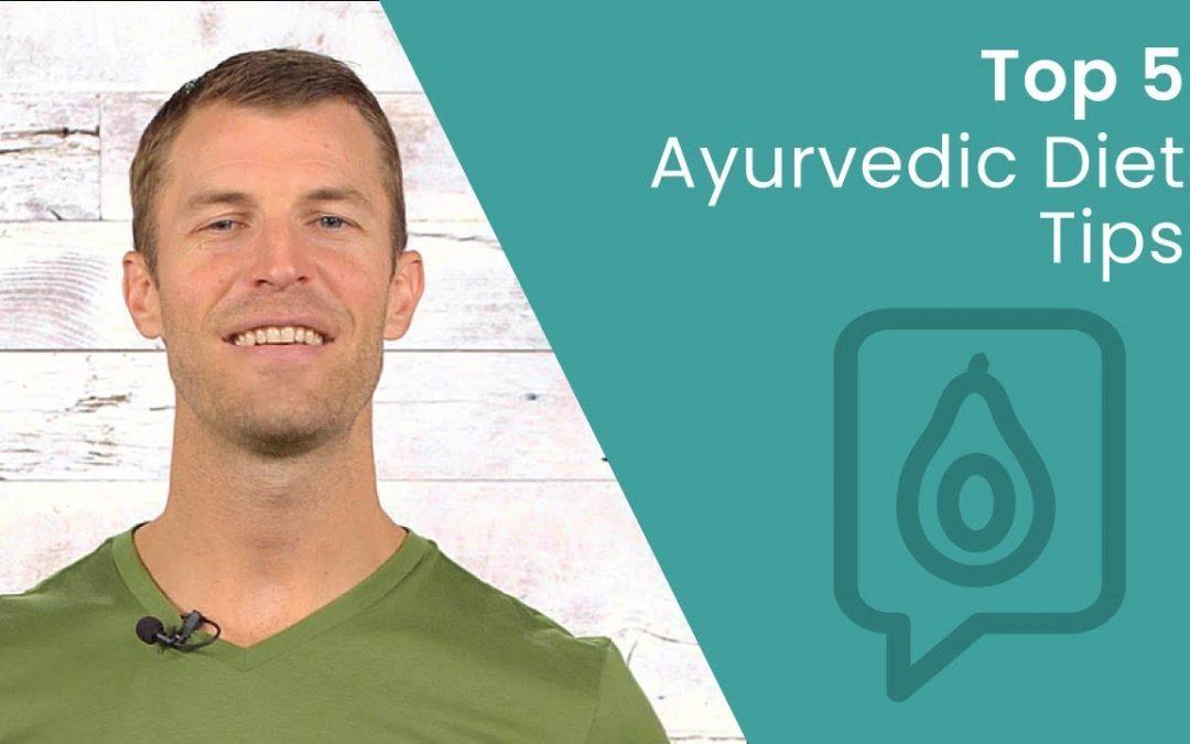 Top 5 Ayurvedic Diet Benefits | Dr. Josh Axe